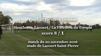 Football Première Division Montbeton-LacourtSaintPierre/ LaVille Dieu Du Temple 8 -1 le 20 novembre