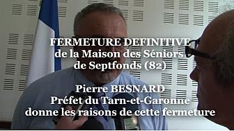 Fermeture de la Maison des Séniors à Septfonds (82): Pierre BESNARD Préfet du Tarn-et-Garonne donne les raisons @tarnetgaronne #TvLocale_fr