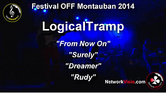 LogicalTramp au Festival OFF de Montauban 2014: 4 morceaux de SuperTramp 'From Now On' 'Surely' 'Dreamer' 'Rudy'