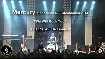 Freddie Mercury Queen 'We Will Rock You' et 'Friends Will Be Friends' Festival OFF de Montauban 2014
